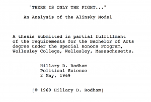 clinton alinsky thesis This is based on alinsky's eight steps from democracy to socialist society obama  quotes him often in his book and hillary did her thesis on alinsky  he died in  1972, three years after mrs clinton's thesis, so has not been a.