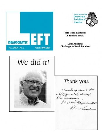DSA's Democratic Left, Winter 2007. Sanders thanks DSA for helping him win his Senate race
